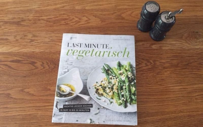 - (c) Last minute vegetarisch / richtig lecker koch in nur 10 bis 20 Minuten / Becker Joest Volk Verlag / Christine Pittermann