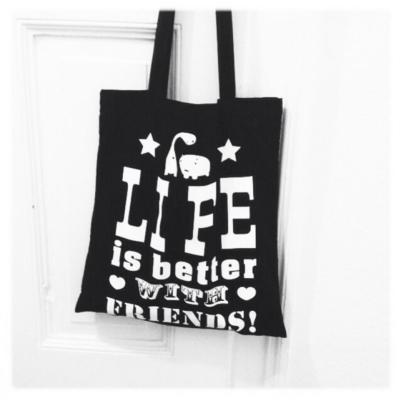 Life is better with friends! Dieses Motto muss man einfach mit sich rumtragen! gagamu Baumwolltasche für nur 10€! - gagamu Shop - Stuttgart