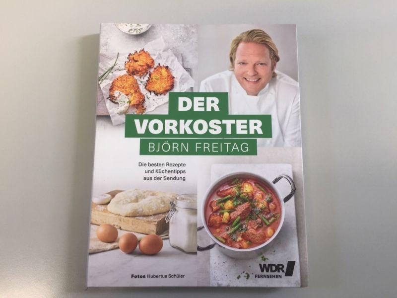 © Der Vorkoster / Björn Freitag / WDR / Die besten Rezepte und Küchentipps aus der Sendung / Christine Pittermann