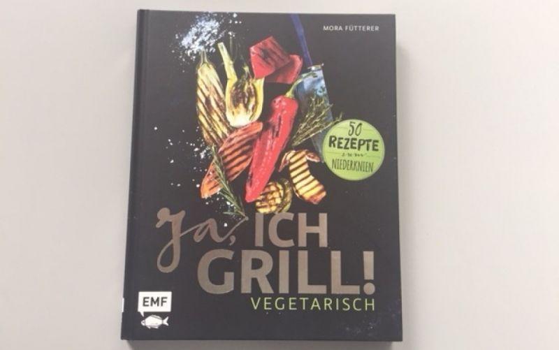 - (c) Ja, ich Grill vegetarisch / Mona Fütterer / EMF Verlag / Christine Pittermann