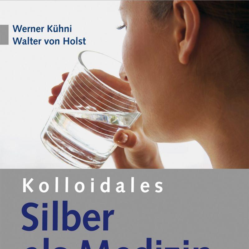 Kolloidales Silber als Medizin von Walter von Holst und Werner Kühni heißt ab der 9. Auflage von 2013 nun Kolloidales Silber - das gesunde Antibiotikum für Mensch und Tier. Der Besteller wurde von den Autoren bei jeder Auflage aktualisiert und um die neuesten Erkenntnissen erweitert. Dieses Hausmittel sollte jeder Familie zur Verfügung stehen. - Steinkreis Mineralien & Gesundheit - Stuttgart- Bild 1