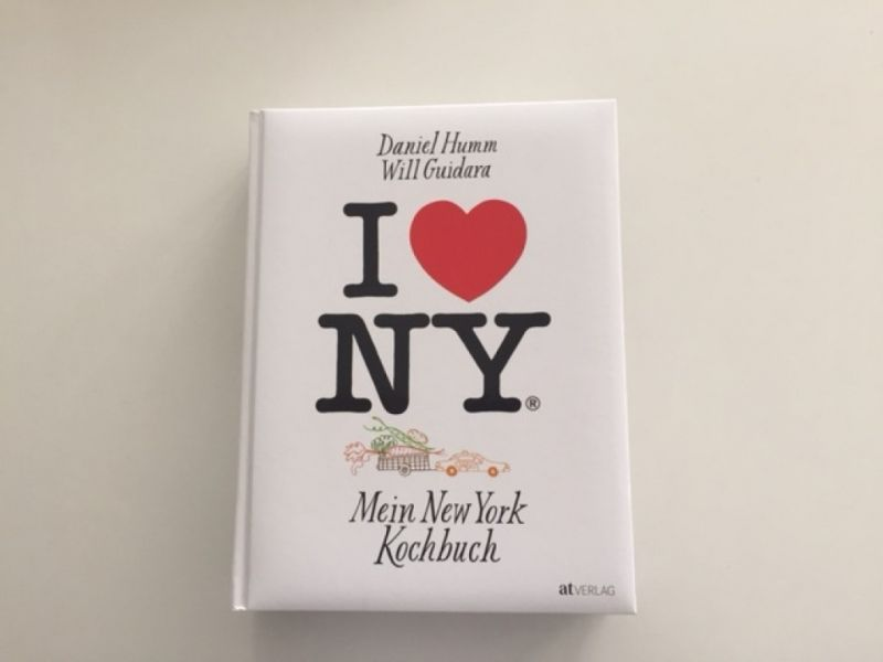 © I love New York/ Daniel Humm/ Will Guidara/ Mein New York Kochbuch/ Christine Pittermann