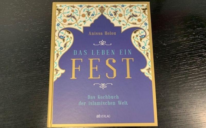 - (c) Das Leben ein Fest / Anissa Helou / Das Kochbuch der islamischen Welt / AT Verlag