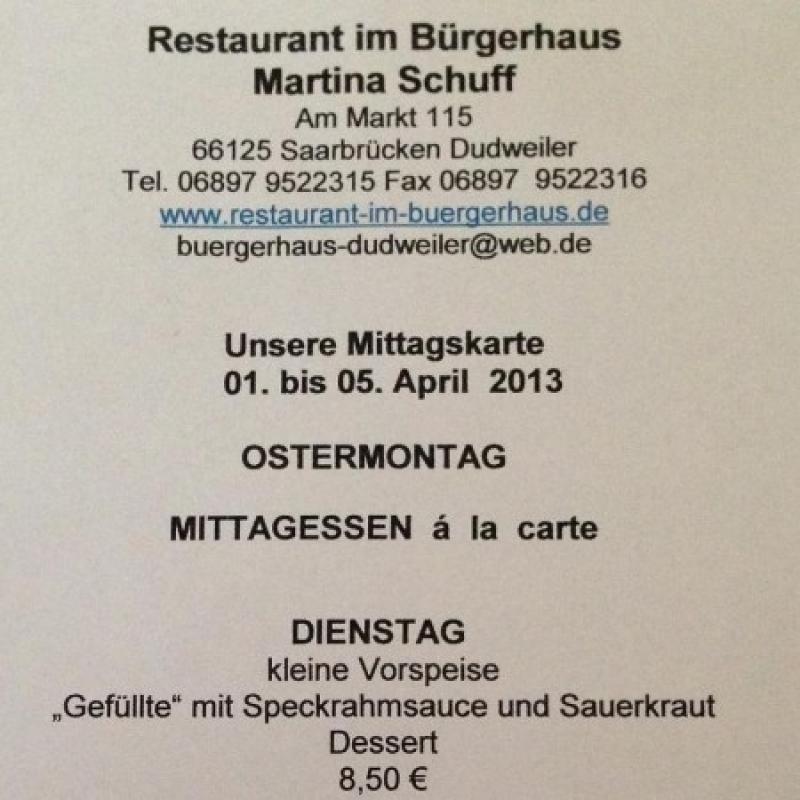 01.04. - 05.04. - Restaurant im Bürgerhaus - Dudweiler