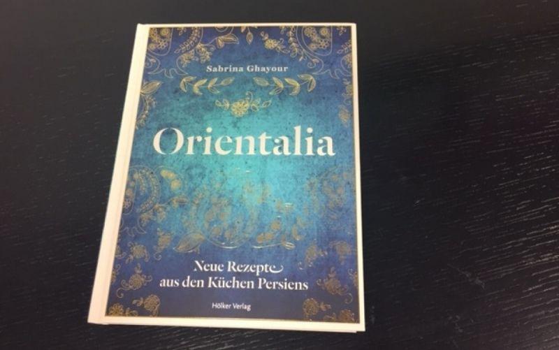 - (c) Orientalia / Neue Rezepte aus den Küchen Persiens/ Hölker Verlag / Sabrina Ghayour