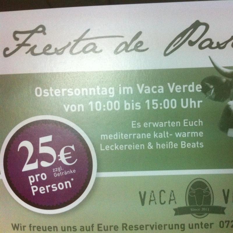 Fiesta de Pascuas  Ostersonntag Im Vaca Verde Es erwarten Dich mediterrane kalt-warme Leckereien & heisse Beats Reservierung unter 0721/89337789 oder info@vacaverde.de - VACA VERDE Essbar & Restaurant - Karlsruhe