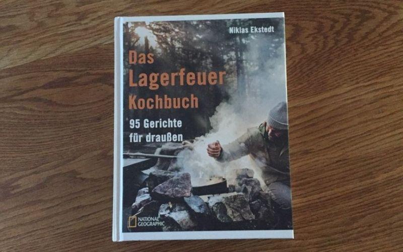 Das Lagerfeuer Kochbuch von Niklas Ekstedt / Christine Pittermann