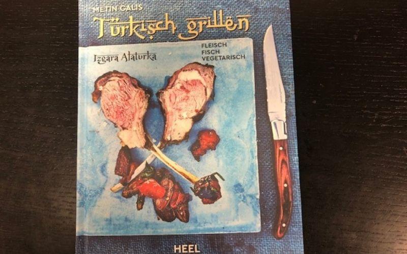 - (c) Türkisch grillen / Heel Verlag / Metin Calis