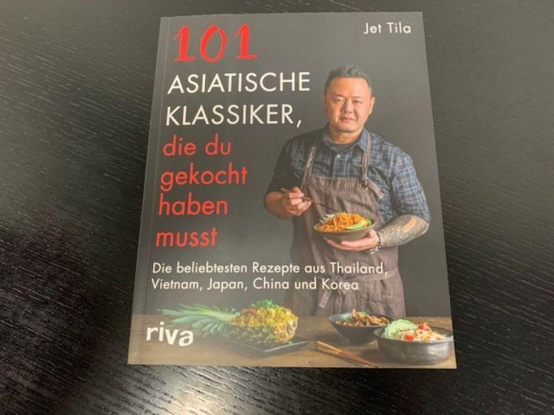 © 101 Asiatische Klassiker, die du gekocht haben musst / Jet Tila / Riva Verlag
