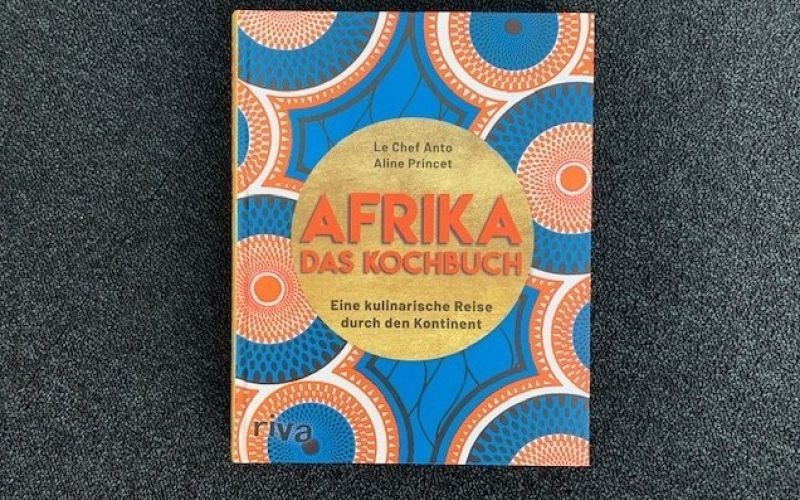 - (c) Afrika - Das Kochbuch / Riva Verlag / Le Chef Anto / Aline Princet