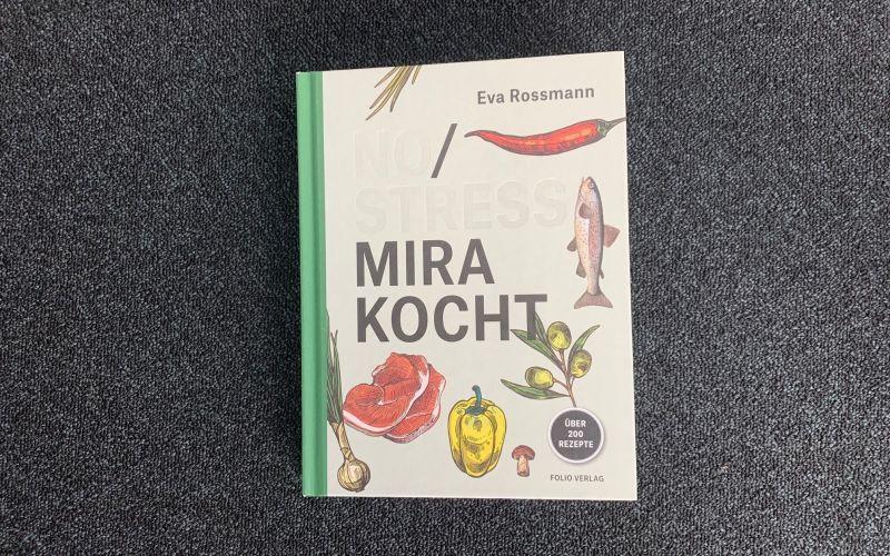 - (c) No/ Stress Mira kocht / Eva Rossmann / Folio Verlag