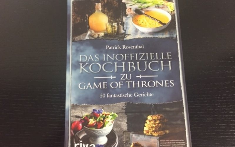 - (c) Das inoffizielle Kochbuch zu Game of Thrones / Patrick Rosenthal / Riva Verlag / Christine Pittermann