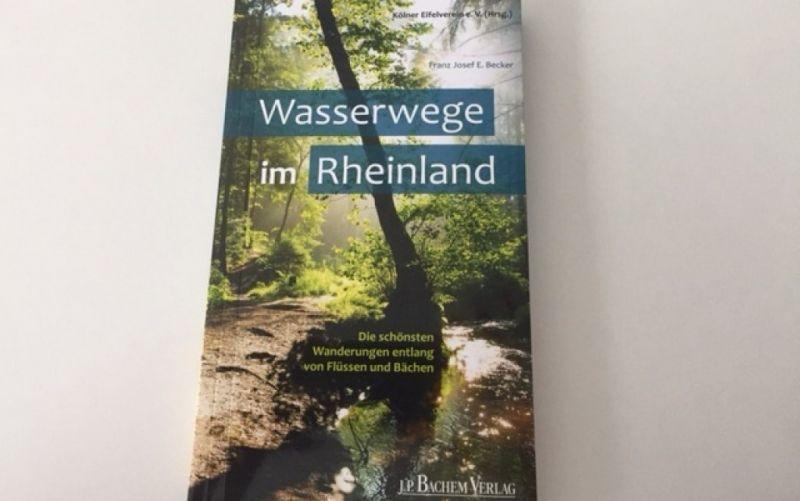 - (c) Wasserwege im Rheinland / J.P.Bachem Verlag / Christine Pittermann