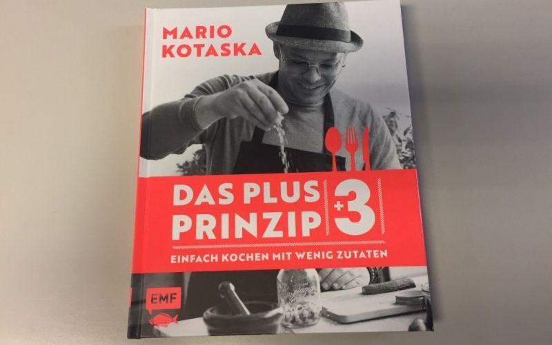 - (c) Mario Kotaska / Das Plus 3 Prinzip / Kochen mit wenig Zutaten / EMF Verlag / Christine Pittermann