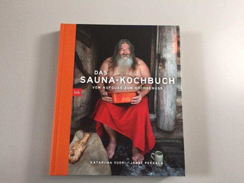 © Das Sauna-Kochbuch / Vom Aufguss zum Hochgenuss / Kathariina Vuori / Janne Pekkala / btb Verlag / Christine Pittermann