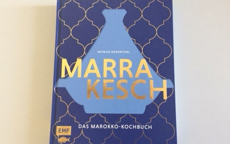 - (c) Marrakesch Das Marokko Kochbuch / MEF Verlag / Patrick Rosenthal / Christine Pittermann