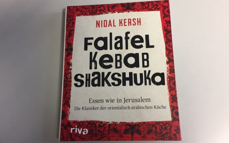 - (c) Falafel Kebab Shakshuka / Essen wie in Jerusalem / Riva Verlag / Nidal Kersh / Christine Pittermann