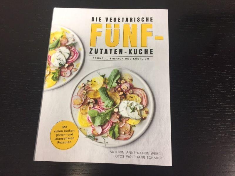 © Die vegetarische fünf Zutaten Küche - Autor: Anne -Kathrin Weber / Becker Joest Volk Verlag