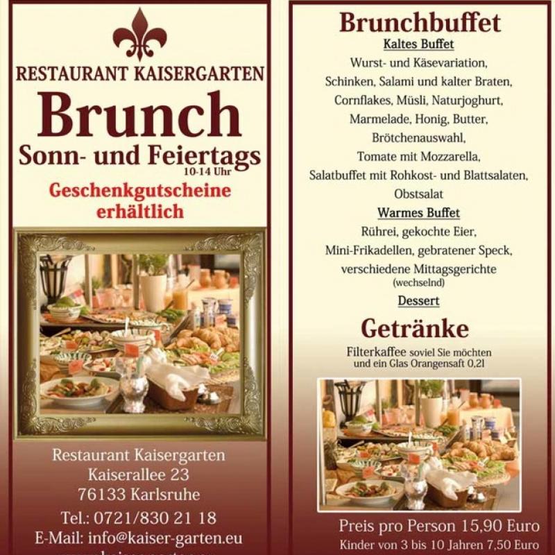 Restaurant Kaisergarten Brunchbuffet - Restaurant Kaisergarten - Karlsruhe