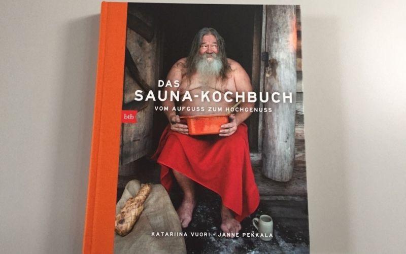 - (c) Das Sauna-Kochbuch / Vom Aufguss zum Hochgenuss / Kathariina Vuori / Janne Pekkala / btb Verlag / Christine Pittermann