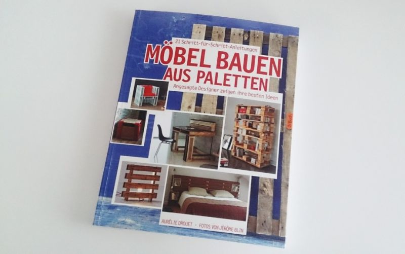 Möbel bauen aus Paletten - (c) Stadtmagazin.com/Freya Wolff