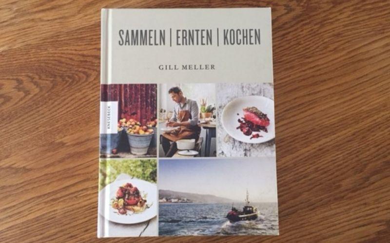 - (c) SAMMELN/ERNTEN/KOCHEN aus dem Knesebeck Verlag von Gill Meller / Bild: Christine Pittermann