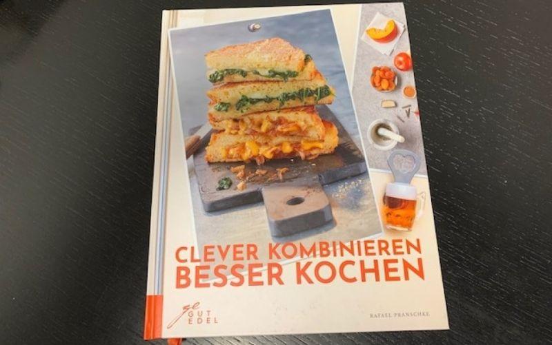 - (c) Clever kombinieren besser kochen / Rafael Pranschke / Gut Edel Verlag