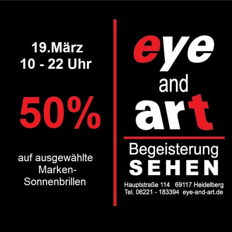 Be first! Nur am Tag der Heidelberger Einkaufsnacht! ...bis 22 Uhr! - eye and art - Heidelberg