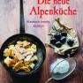 Die neue Alpenküche, Kochbuch
